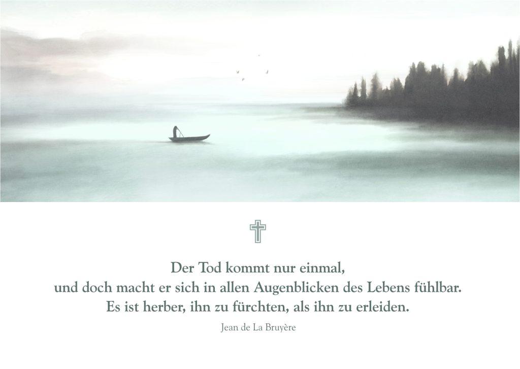 Atmosphärische Trauerkarte mit einem Trauerspruch - Der Tod kommt nur einmal
