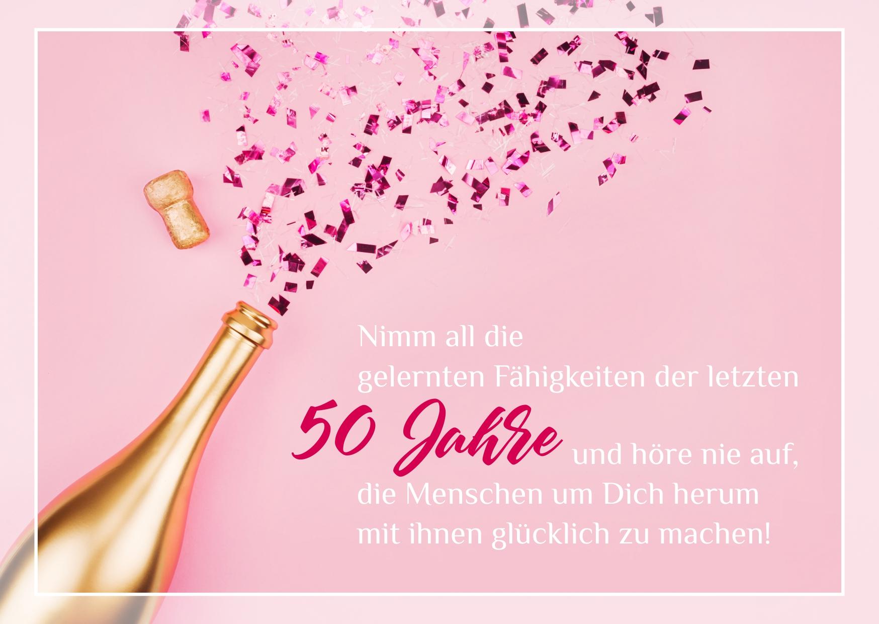 Geburtstagskarte zum 50. Geburtstag mit schönen Geburtstagsspruch und Geburtstagsbild kostenlos zum Download / Herzliche Glückwünsche, lustige Sprüche & schöne Geburtstagsgrüße für Männer, Frauen und Kinder zum Teilen auf WhatsApp, Facebook